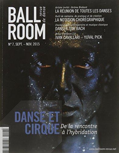 Ballroom N 7 Sept./ Nov. 2015 - Danse et Cirque
