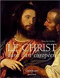 Le Christ dans l'art européen