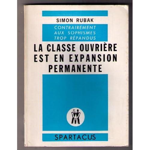 La Classe ouvrière est en expansion permanente (Spartacus)