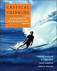 Critical Thinking: A Student's Introduction by Gregory Bassham (2007-05-23)