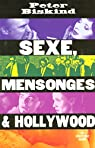 Sexe, mensonge et Hollywood par Biskind
