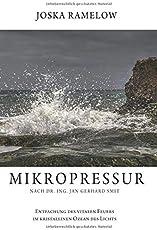 Mikropressur: Entfachung des vitalen Feuers im kristallinen Ozean des Lichts