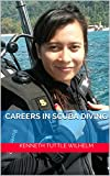 Image de Careers in Scuba Diving (English Edition)