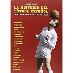 La Historia Del Fútbol Español