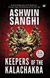 #6: Keepers of the Kalachakra: The latest thriller in the Bharat Series by bestselling author Ashwin Sanghi