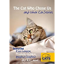 The Cat Who Chose Us and other Cat Stories
