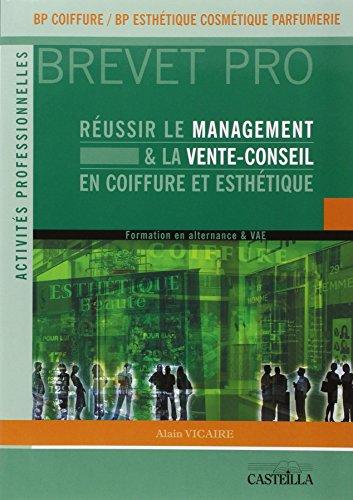 Réussir le management et la vente-conseil en BP coiffure & esthétique : La gestion d'entreprise : épreuve E.4 : U41, U43