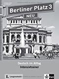 Berliner Platz Neu: Intensivtrainer 3 (German Edition) (2012-01-01)