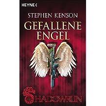 Gefallene Engel: 3 Shadowrun-Romane