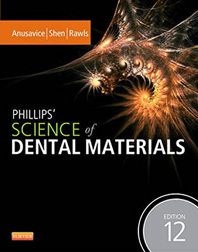 Phillips' Science of Dental Materials - E-Book (Anusavice Phillip's Science of Dental Materials)