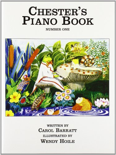 Carol Barratt: Chester'S Piano Book Number One Piano