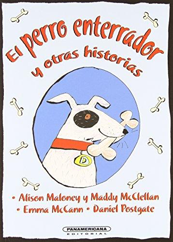 Portada del libro El perro enterrador y otras historias / Dig the Dog and Other Storiesdig the dog and other stories