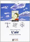 Decouvrir l'air à l'ecole maternelle : cahier d'exercices 4-6 ans