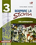 Scoprire la storia. Con espansione online. Per la Scuola media: SCOPR.STORIA 3 +LD