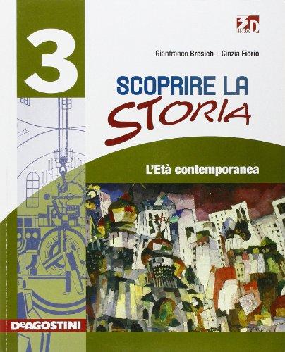 Scoprire la storia. Per la Scuola media. Con espansione online: SCOPR.STORIA 3 +LD