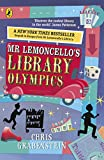 Mr Lemoncello's Library Olympics (Mr Lemoncello 2)