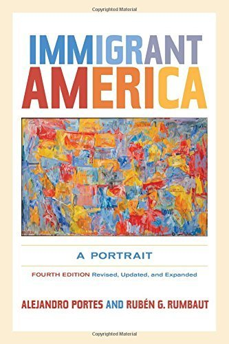 Immigrant America: A Portrait 4th , Revi edition by Portes, Alejandro, Rumbaut, Rub¨¦n G. (2014) Paperback