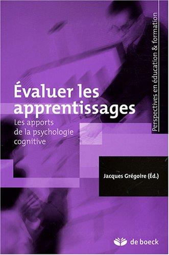 Evaluer les apprentissages : Les apports de la psychologie cognitive