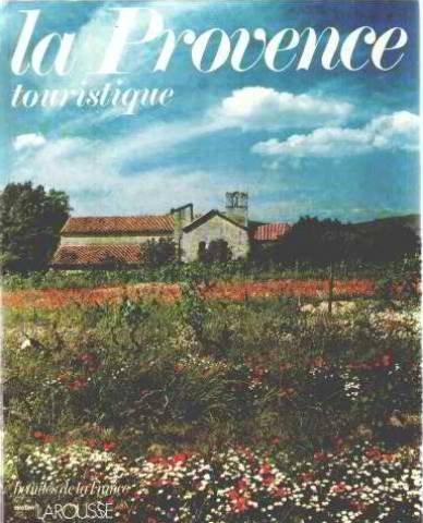 Beautés de la France : La Provence