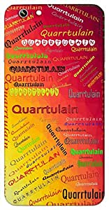 Quarrtulain (Popular Girl Name) Name & Sign Printed All over customize & Personalized!! Protective back cover for your Smart Phone : Samsung Galaxy On-8