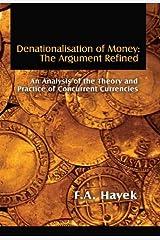 Denationalisation of Money: The Argument Refined (LvMI) (English Edition) Versión Kindle
