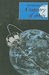 [(A Tapestry of Orbits)] [By (author) D. G. King-Hele] published on (July, 2005)
