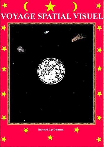 Voyage spatial visuel por Bernard Jp Delattre