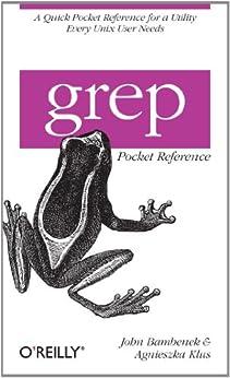 grep Pocket Reference par [Bambenek, John, Klus, Agnieszka]
