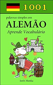 1001 palavras simples em Alemão (Portuguese Edition) von [Menka, Jorit]