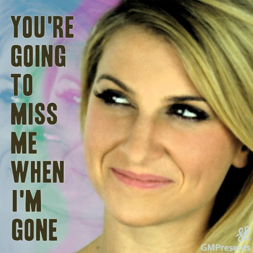 You're Gonna Miss Me When I'm Gone (Cups) (Anna Kendrick / Pitch Perfect, Glee Cover) Anna Cup