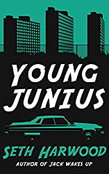 Young Junius: The Saga of Junius Ponds (Jack Palms Crime Book 0) (English Edition)