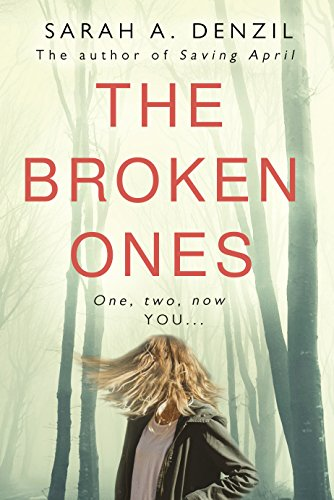 The Broken Ones by [Denzil, Sarah A.]
