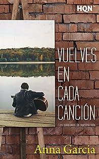 Vuelves en cada canción par Anna García