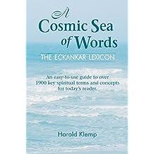 A Cosmic Sea of Words: The ECKANKAR Lexicon (English Edition)