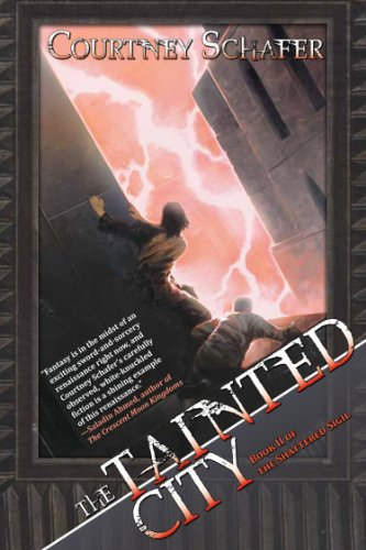 The Tainted City (The Shattered Sigil)