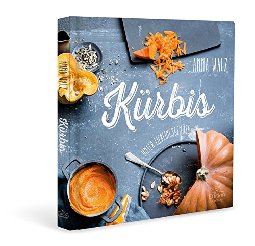 Image of Kürbis - Unser Lieblingsgemüse