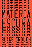 Matéria Escura (Em Portuguese do Brasil)