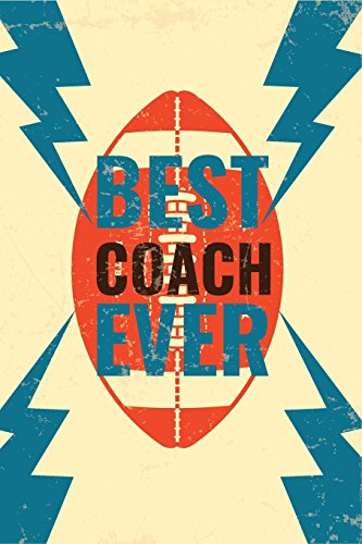 Best Coach Ever: Football Notebook For Coaches Gift V11 (Football Books for Kids) por Dartan Creations