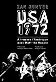 USA 1972 : A travers l'Amérique avec Mott the Hoople