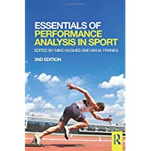 Essentials of Performance Analysis in Sport: second edition