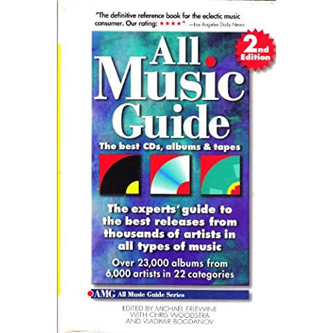 All Music Guide: The Best Cds, Albums & Tapes : The Experts' Guide to the Best Releases from Thousands of Artists in All Types of Music