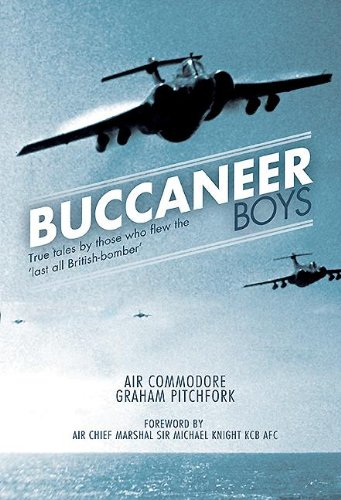 Buccaneer Boys: True Tales by those who Flew the 'Last all- British Bomber' por Graham Pitchfork