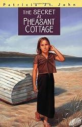 The Secret at Pheasant Cottage (Patricia St John)