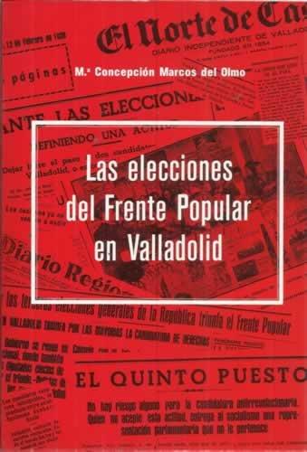 LAS ELECCIONES DEL FRENTE POPULAR EN VALLADOLID