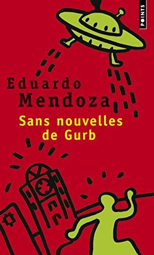 Sans nouvelles de Gurb par Eduardo Mendoza