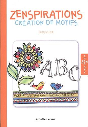Zenspirations : Création de motifs par Joanne Fink