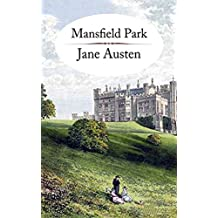 Mansfield Park (Annotated Book) (English Edition)