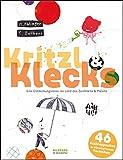 Kritzl & Klecks: Eine Entdeckungsreise ins Land des Zeichnens und Malens