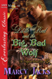 Little Red and the Big, Bad Wolf [The Pregnant Mate Series 10] (Siren Publishing Everlasting Classic ManLove)