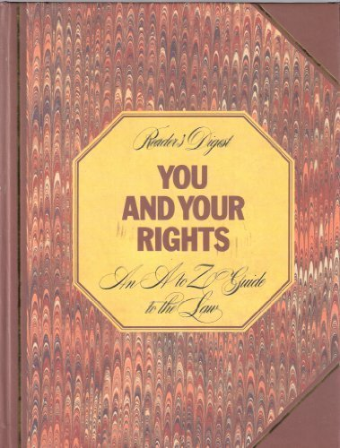 readers-digest-you-and-your-rights-an-a-to-z-guide-to-the-law